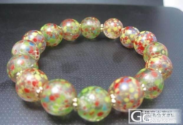 【文玩分享】选购琉璃手串手链的一些小知识_珠宝