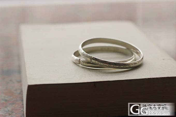 入坛几周了,第一次发帖。订了几只镯,等工期的无聊日子,给入坛前买的银饰拍照解解闷_手镯戒指银