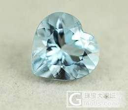 心形海蓝宝。纯小白,求鉴定_海蓝宝刻面宝石